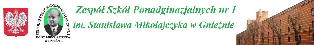 Zespół Szkół Ponadgimnazjalna nr 1 im. St. Mikołajczyka w Gnieźnie